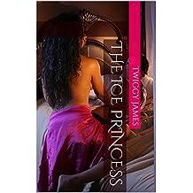 The Ice Princess (Romantic Warriors Book 3)