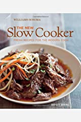The New Slow Cooker (Williams-Sonoma): Fresh Recipes for the Modern Cook Hardcover