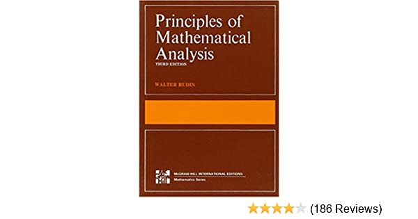 Principles of mathematical analysis international series in pure principles of mathematical analysis international series in pure applied mathematics walter rudin amazon fandeluxe Gallery