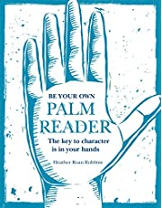 Be Your Own Palm Reader: The key to character is in your hands