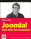 Beginning Joomla! Web Site Development, Cory Webb, 0470438533