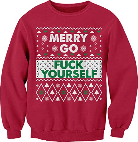 ShirtInvaders Merry Go Fuck Yourself - Ugly Christmas Sweater Style - Sweat Shirt - Red (Christmas Yourself)