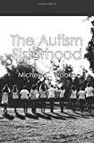 The Autism Sisterhood, Michele C. Brooke, 1452895465