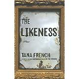 The Likeness: A Novel