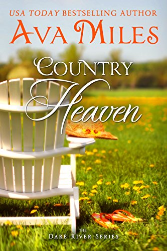 Country Heaven (Dare River Book 1) by [Miles, Ava]