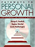 img - for Pathways to Personal Growth: Adjustment in Today's World by George R. Goethals (1998-06-25) book / textbook / text book
