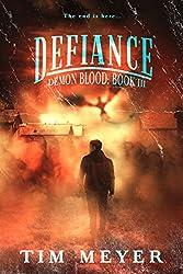 Defiance: A Novel of Supernatural Demon Horror (Demon Blood Book 3)