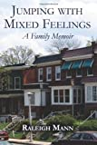 Jumping with Mixed Feelings, Raleigh Mann, 1492766011