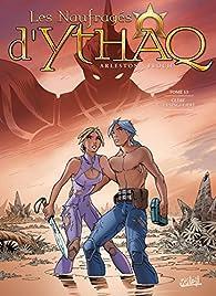 Les Naufragés d'Ythaq, tome 13 : Glèbe la Singulière par Christophe Arleston