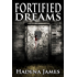 Fortified Dreams (Dreams and Reality Book 11)