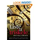 A Taste of Triskele: Short Story Collection (with recipes)