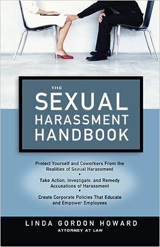 The Sexual Harassment Handbook Linda Gordon Howard 9781564149121