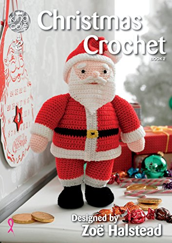 (King Cole Christmas Crochet Book 2 - Amigurumi Toys Table Runner Tree Skirt Garland Stocking & More)