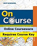 img - for MindTap College Success for Downing's On Course, Study Skills Plus Edition, 2nd Edition book / textbook / text book