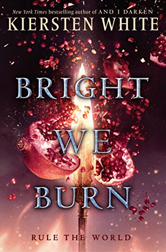 Bright We Burn (And I Darken Book 3)