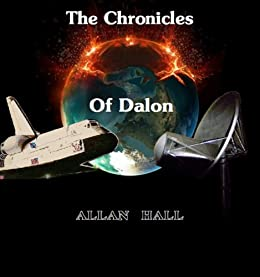 The Chronicles Of Dalon by [HALL, ALLAN]