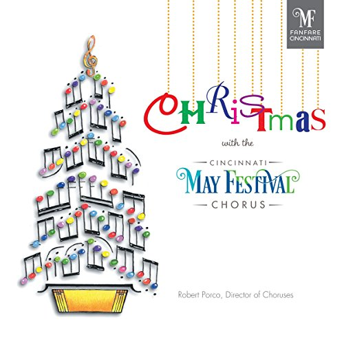 Christmas With the Cincinnati May Festival - Cincinnati Discount Stores