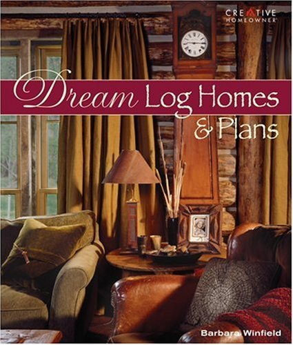 Dream Log Homes and Plans