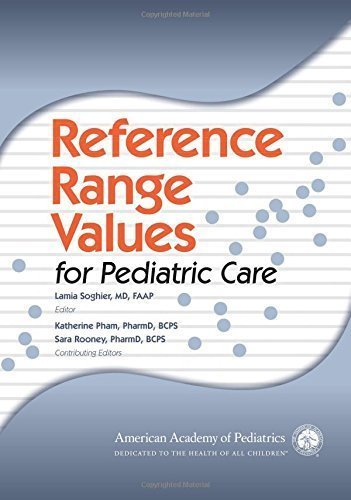 Reference Range Values for Pediatric Care (2014-04-21)