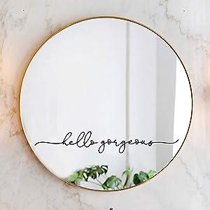 Hello Gorgeous Mirror Decal Vinyl Decal Bathroom Decor 18x2.7 inch