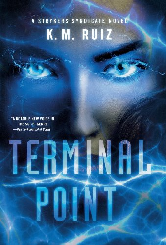 Terminal Point  A Strykers Syndicate Novel