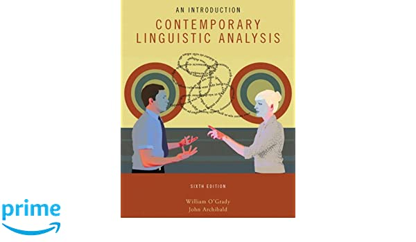 Contemporary linguistic analysis william ogrady 9780321476661 contemporary linguistic analysis william ogrady 9780321476661 amazon books fandeluxe Choice Image