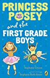 img - for Princess Posey and the First-Grade Boys (Princess Posey, First Grader) book / textbook / text book