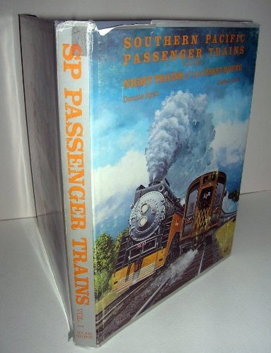 - Southern Pacific Passenger Trains, Vol. 1: Night Trains of the Coast Route