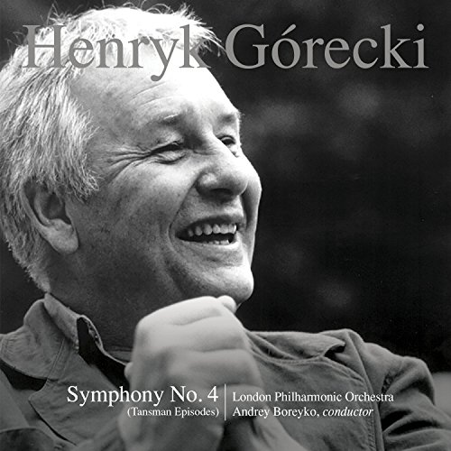 Henryk Górecki: Symphony No. 4, Op. 85 (Tansman Episodes) ()