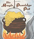 The Magic Porridge Pot, Paul Galdone, 0395288053