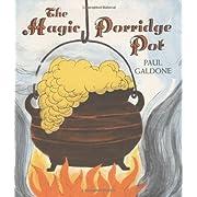 The Magic Porridge Pot (Paul Galdone Classics)