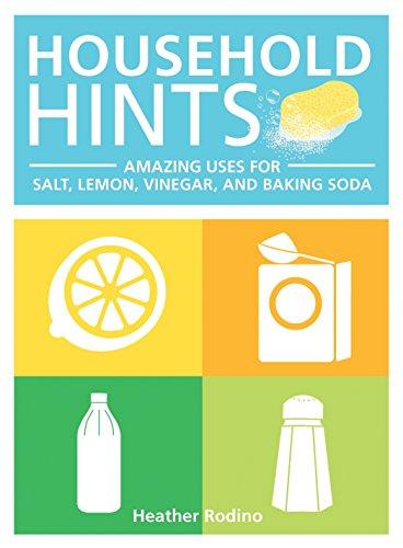Household Hints: Amazing Uses for Salt, Lemons, Vinegar and Baking - Soda Vinegar Baking