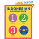 Indonesian Counting Book: Basic Indonesian and English Edition (Multicultural Book Series 6)