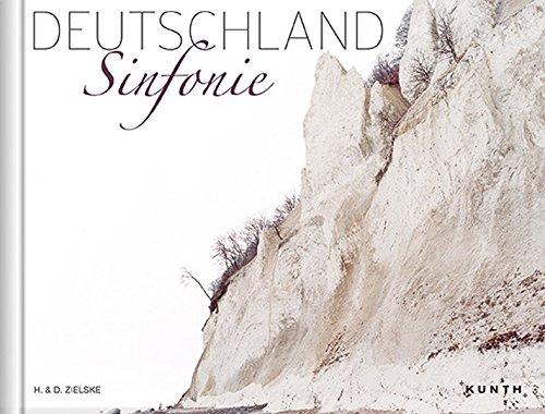 DEUTSCHLAND Sinfonie (KUNTH Bildbände/Illustrierte Bücher)