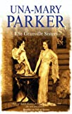 The Granville Sisters, Una-Mary Parker, 072787490X