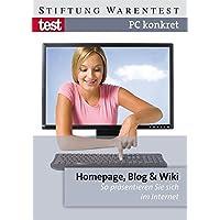 PC konkret - Homepage, Blog & Wiki: So präsentieren Sie sich im Internet