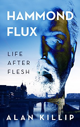 Hammond Flux, Life After Flesh