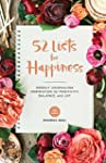 52 Lists for Happiness: Weekly Journa...