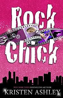 Rock Chick by [Ashley, Kristen]