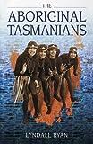 Aboriginal Tasmanians 9781863739658