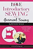 LoveSewing Introductory Sewing - Part 2: Garment Sewing offers