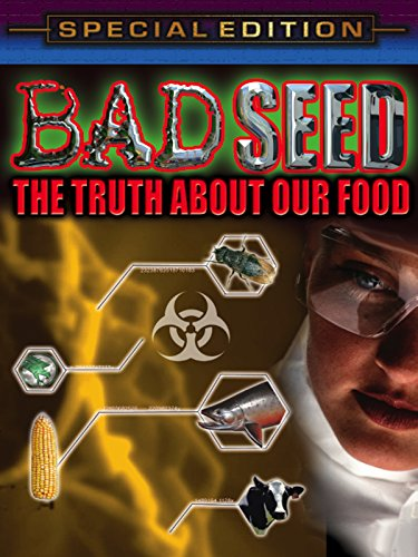bad-seed-the-truth-about-our-food