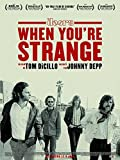 When You're Strange 11 x 17 Movie Poster