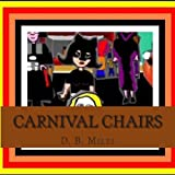 Carnival Chairs, D. Miles, 149037924X
