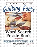 quilting circle - Circle It, Quilting Facts, Large Print, Word Search, Puzzle Book