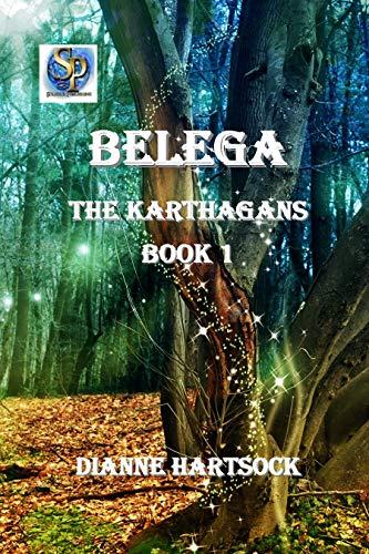 Belega The Karthagans Book 1 by [Hartsock, Dianne]