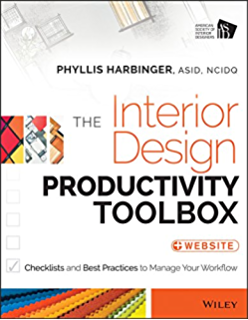The Interior Design Productivity Toolbox Checklists And Best Practices To Manage Your Workflow