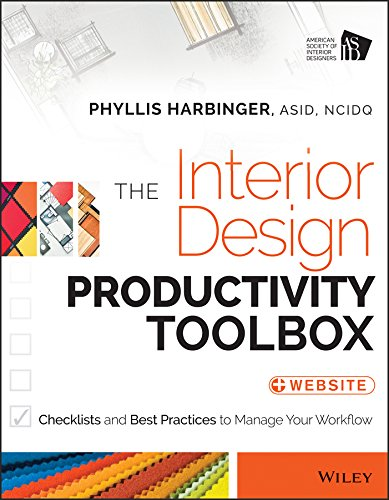The Interior Design Productivity Toolbox: Checklists and Best Practices to Manage Your Workflow