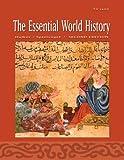 The Essential World History, William J. Duiker and Jackson J. Spielvogel, 0534627455