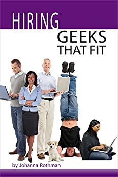 Hiring Geeks That Fit by [Rothman, Johanna]